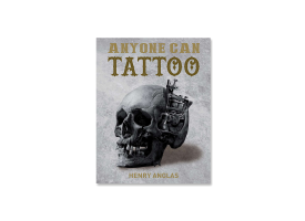 Anyone Can Tattoo by Henry Anglas
